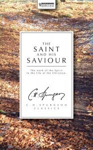 The Saint and His Saviour by Charles Spurgeon